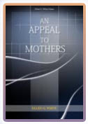 Ellen G White Download An Appeal to Mothers