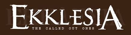 Ekklesia: The called out assembly