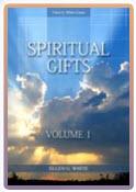 Spiritual Gifts Vol 1
