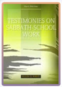 Ellen G white Testimonies Testimonies on Sabbath School