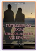 Ellen G white Testimonies Testimonies on Sexual Behavior