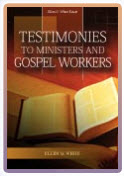 Ellen G white Testimonies Testimonies to Ministers and Gospel Workers