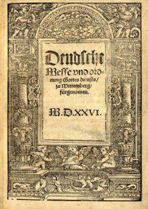 """Von großer Seltenheit. """"Wichtige liturgische Schrift Luthers, die die Grundlage für den Kultus in den sächsischen Landen bildete. Die 10 verschiedenen Ausgaben der deutschen Messe aus dem Jahre 1526, die inhaltlich alle miteinander übereinstimmen, gehören zu den aller seltensten der mehr und mehr gesuchten Lutherschriften und sind nur noch ausserordentlich schwer aufzufinden. Die Ausgaben wurden zum Teil auch ohne Noten gedruckt. Die in prächtigen und klaren Noten gedruckte Musik ist von Joh. Walther und macht den besonderen Wert unserer Ausgabe aus."""" (Wolffheim II, 830). - 7. Druck = Druck G. - Benzing 2245; Kratzsch 648."""