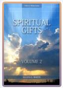 Spiritual Gifts Vol 2