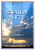 Spiritual Gifts Vol 3