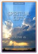 Spiritual Gifts Vol 4b